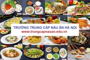 Trường Trung cấp Nấu ăn tốt nhất Hà Nội