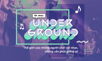 Bài hát underground Việt hay nhất