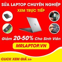Bảng giá sửa Laptop uy tín lấy liền tại MrLaptop.vn