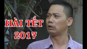Bộ phim hài hay nhất dịp Tết Đinh Dậu 2017