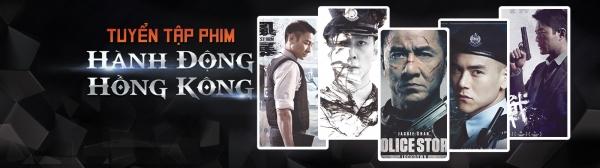 Bộ phim hành động Hong Kong đáng xem nhất