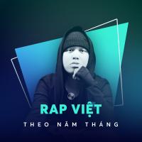 Ca khúc rap Việt hay nhất gắn liền với tuổi thơ 8x - 9x đời đầu