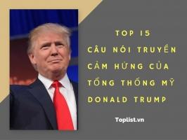 Câu nói truyền cảm hứng của tổng thống Mỹ Donald Trump