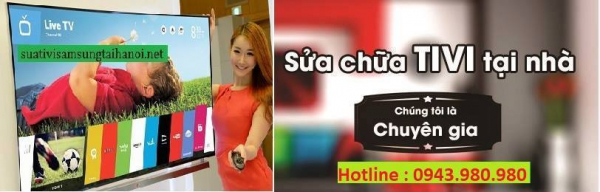 Dịch vụ sửa Tivi tại nhà Hà Nội chuyên nghiệp nhất hiện nay