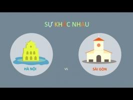điểm khác nhau thú vị giữa Hà Nội và Sài Gòn