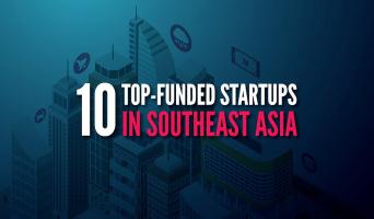 Startup được đầu tư nhiều nhất ở khu vực Đông Nam Á