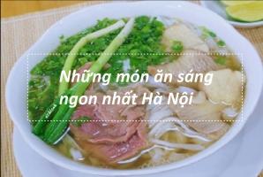 Món ăn sáng ngon nhất Hà Nội