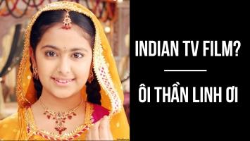 Bộ phim Ấn Độ dài tập hay nhất mọi thời đại