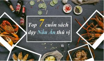 Top 7  sách dạy nấu ăn thú vị mà người mê nấu nướng không nên bỏ lỡ