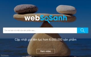 Trang web so sánh giá uy tín và chính xác nhất Việt Nam