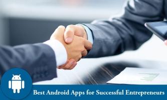 ứng dụng Android tốt nhất dành cho doanh nhân thành công