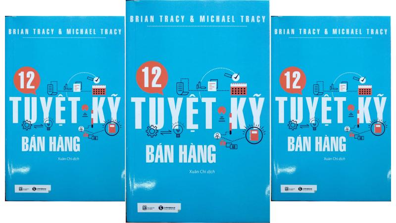 12 Tuyệt Kỹ Bán Hàng – Brian Tracy & Michael Tracy