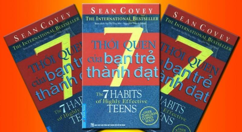 7 Thói Quen Của Bạn Trẻ Thành Đạt - Sean Covey