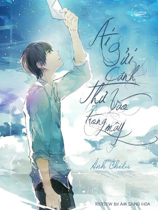 Hình minh họa tiểu thuyết Ai gửi cánh thư vào trong mây.