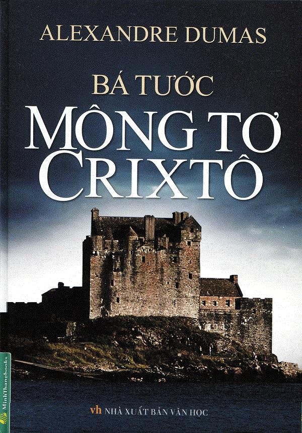 Bá tước Monte Cristo – Alexandre Dumas