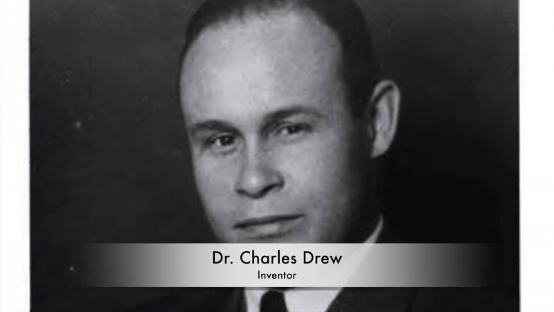 Bác sĩ Charles Drew – Tìm ra cách tách và bảo quản huyết tương