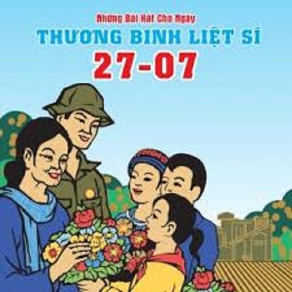Top 10 bài hát hay và ý nghĩa nhất về ngày thương binh liệt sĩ 27/7