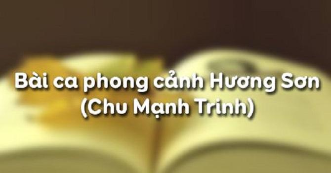 Top 6 Bài soạn Bài ca phong cảnh Hương Sơn (Chu Mạnh Trinh) (Ngữ Văn 11) hay nhất