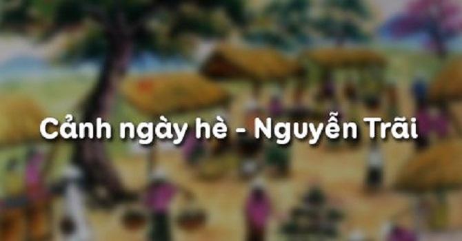 Top 6 Bài soạn Cảnh ngày hè (Bảo kính cảnh giới - bài 43) - Nguyễn Trãi (Ngữ Văn 10) hay nhất