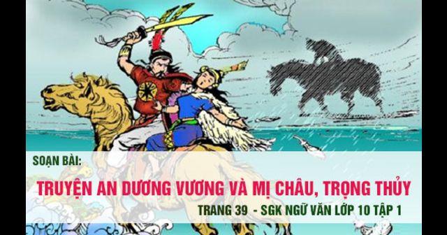 Truyện An Dương Vương và Mị Châu - Trọng Thuỷ - Bài 1