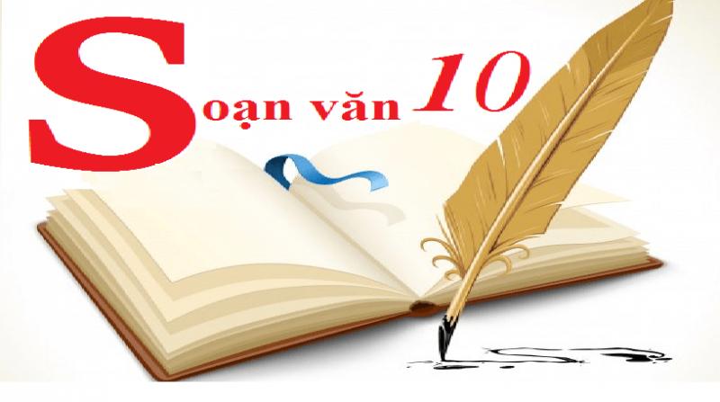 Top 3 Bài soạn Văn bản (Ngữ Văn 10) hay nhất