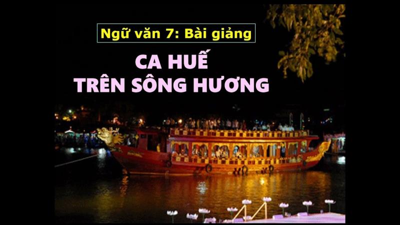 """Top 7 Bài văn phân tích tùy bút """"Ca Huế trên sông Hương"""" của Hà Ánh Minh"""