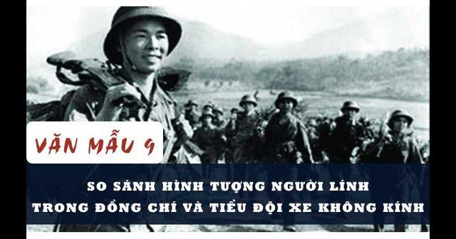 Top 10 Bài văn so sánh hình ảnh người lính trong hai bài thơ