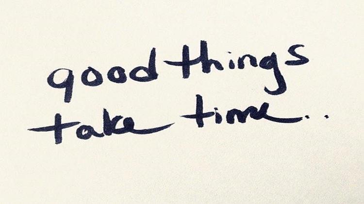 Vì những thứ tốt đẹp luôn xứng đáng được chờ đợi