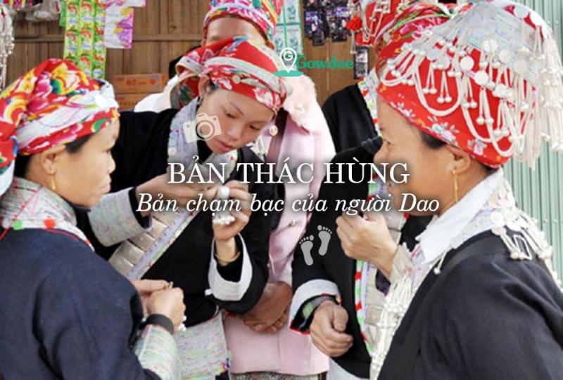 Bản Thác Hùng - nghề chạm bạc truyền thống người Dao