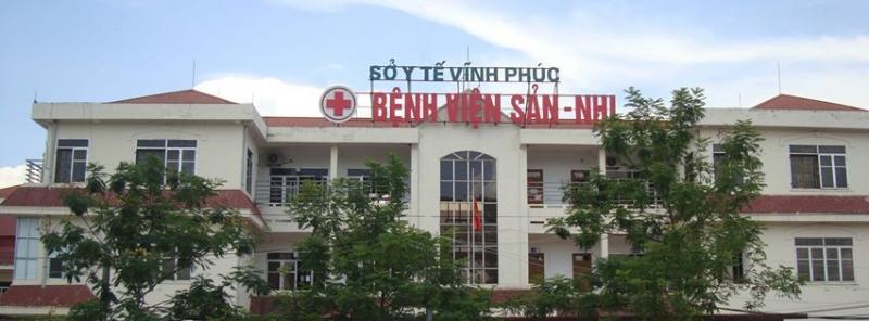 Bệnh viện Sản Nhi tỉnh Vĩnh Phúc
