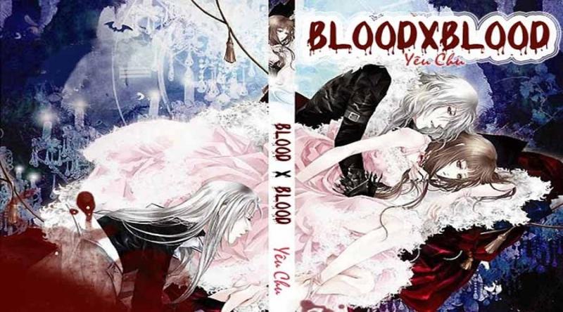 Blood x Blood - Yêu Chu