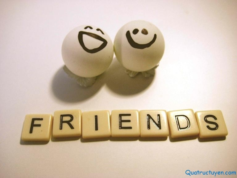 Đừng bỏ quên bạn bè