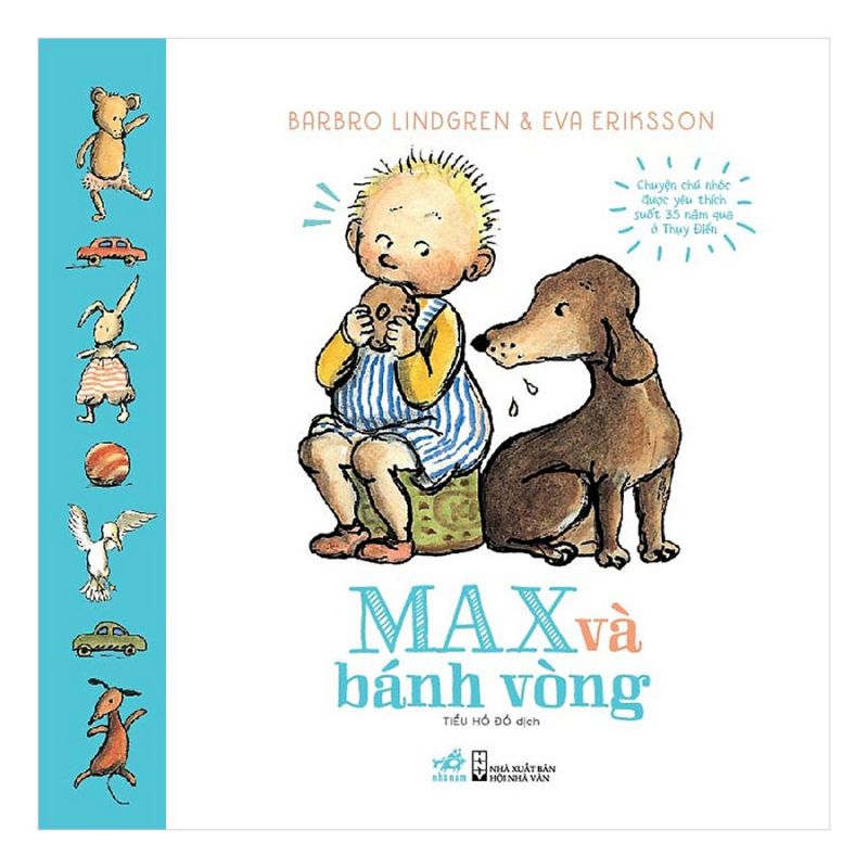 Với chú nhóc Max, các bé như được nghe câu chuyện về chính mình