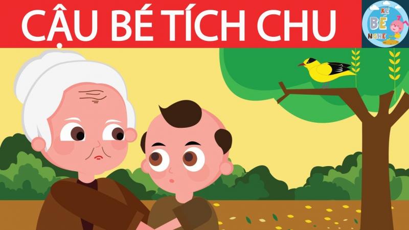 Câu chuyện Cậu bé Tích Chu mang đến bài học lớn về sự thương yêu dành cho những người thân yêu quanh mình