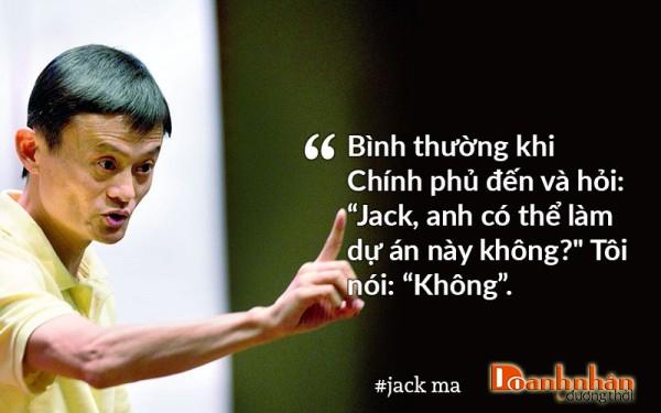 Jack Ma luôn biết khả năng của bản thân và chịu trách nhiệm về mọi việc làm của mình.