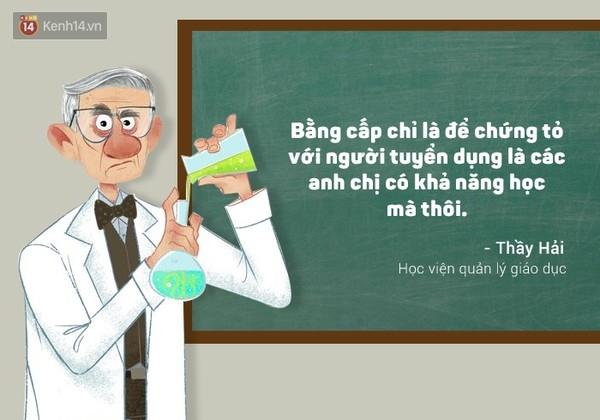 Câu nói của thầy thật chí lí phải không các bạn?