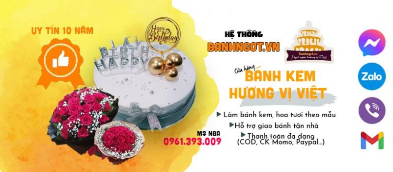 Cửa hàng bánh kem hương vị Việt đã có thương hiệu 10 năm