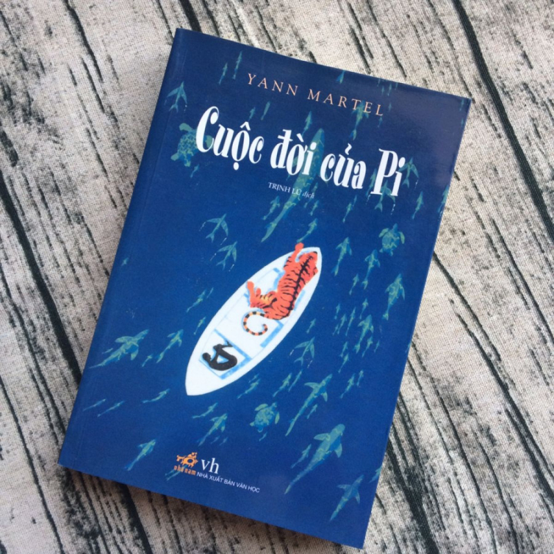 """Cuộc đời của Pi"" - Yann Martel"