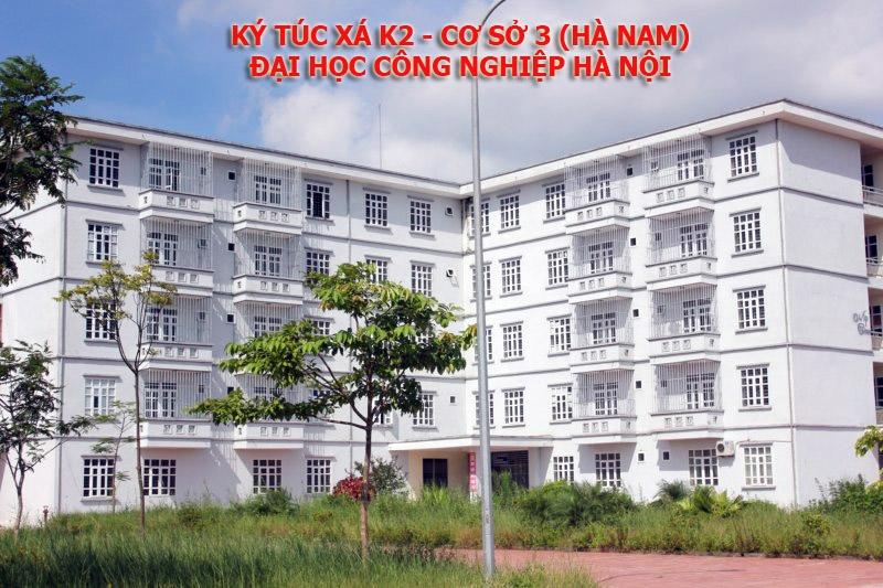 Ký túc xá k2 - cơ sở 3 của Trường Đại học Công Nghiệp Hà Nội