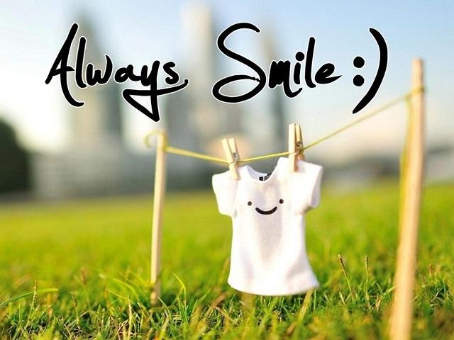 Hãy luôn mỉm cười!