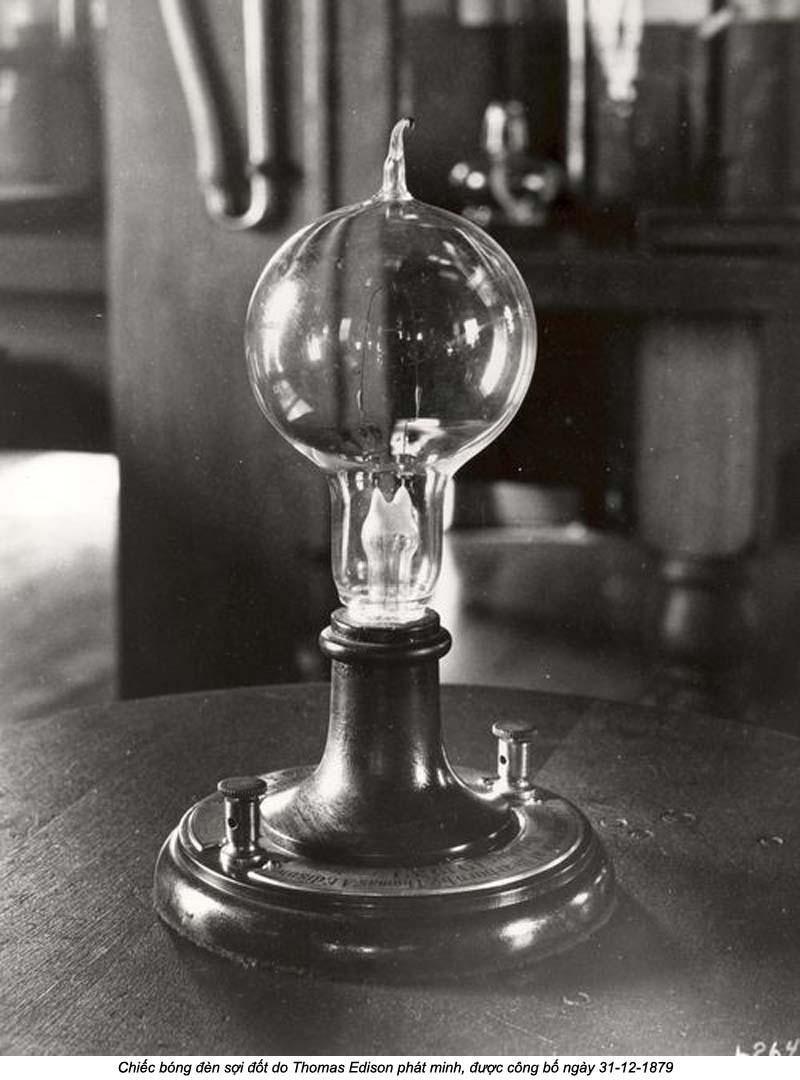 Chiếc đèn của Edison đã thắp lên ánh sáng cho lịch sử của nhân loại