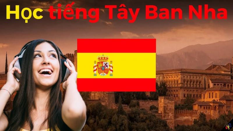 Top 7 địa chỉ học tiếng Tây Ban Nha uy tín nhất Tp HCM