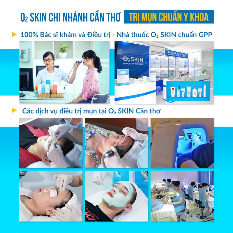 Phòng khám chuyên trị mụn O₂ SKIN chi nhánh Cần Thơ