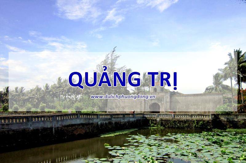 Top 16 địa điểm du lịch hấp dẫn nhất tỉnh Quảng Trị
