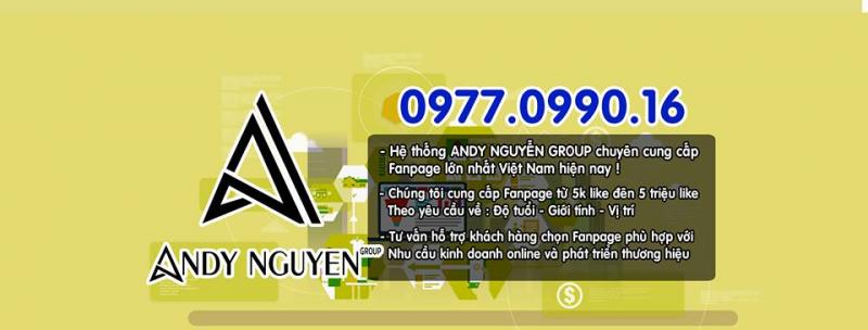 Dịch vụ mua bán fanpage của Andy Nguyễn Group