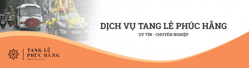 DỊCH VỤ TANG LỄ PHÚC HẰNG