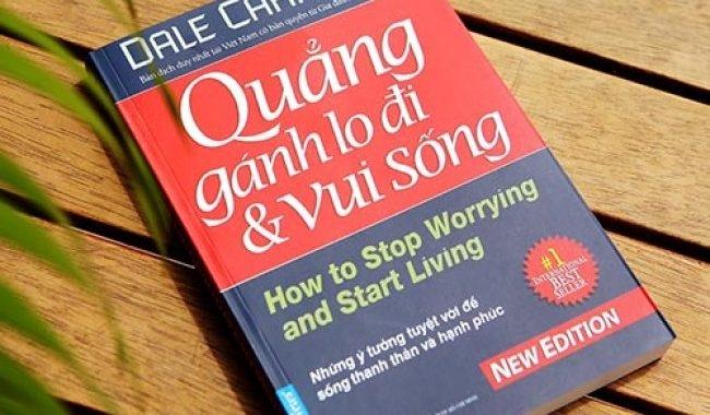 Quẳng gánh lo đi và vui sống - Dale Carnegie