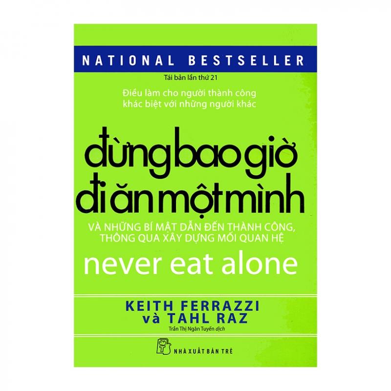 Cuốn sách Đừng bao giờ đi ăn một mình