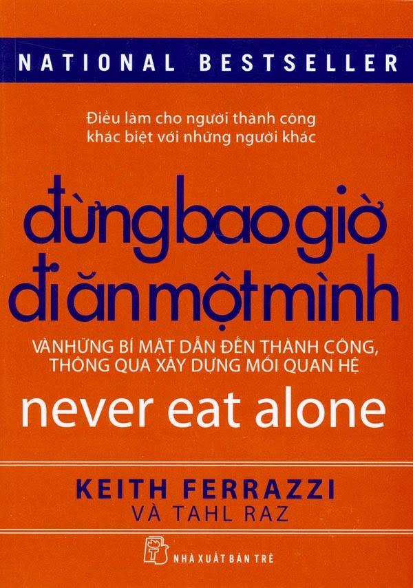 Đừng bao giờ đi ăn một mình