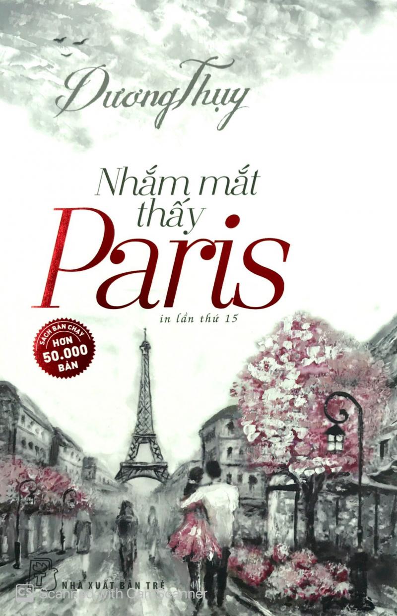 Tác phẩm Nhắm mắt thấy Paris của tác giả Dương Thụy